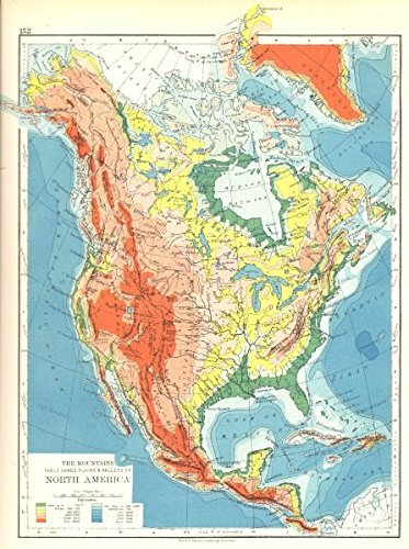 NORTH AMERICA: The mountains table lands plains & Valleys;1897 map on
