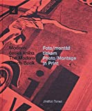 Photo-Montage in Print: The Moderne Czech Book 2 (Modern Czech Book)