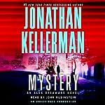 Mystery: An Alex Delaware Novel   Jonathan Kellerman