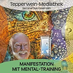 Manifestation mit Mental-Training