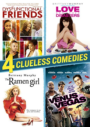 4 Clueless Comedies (Ramen Girl, Love and Other Disasters, Venus and Vegas, Dysfunctional Friends)