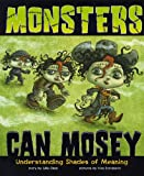 Monsters Can Mosey, Gillia M. Olson, 1479519197