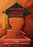 Violence Goes to College : The Authoritative Guide to Prevention and Intervention, John Nicoletti, Sally Spencer-Thomas, Christopher Bollinger, 0398079102
