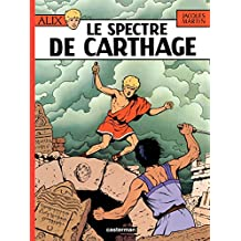 Alix (Tome 13) - Le Spectre de Carthage (French Edition)