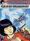 Yoko Tsuno, Bd.5, Flug in die Vergangenheit