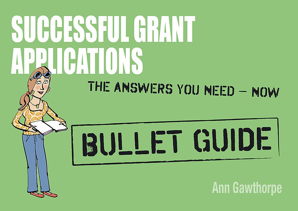 Successful Grant Applications: Bullet Guides PDF