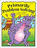 img - for Primarily Problem Solving: Creative Problem Solving Activities, Grades 2-4 book / textbook / text book