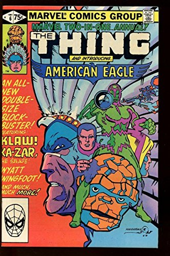 MARVEL TWO-IN-ONE Annual #6, VF+, Thing, American Eagle, 1974 1981,more in store