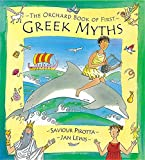 The Orchard Book of First Greek Myths (Orchard Myths)