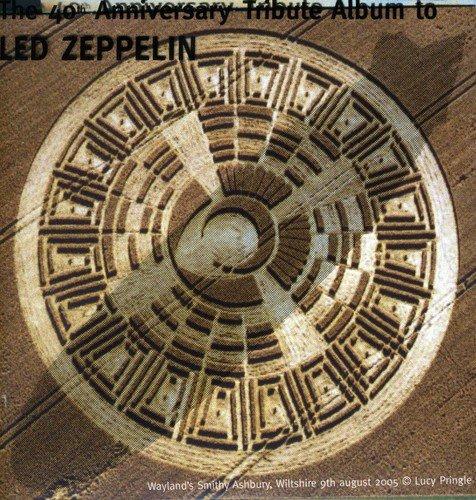 (40th Anniversary Tribute Album To Led Zeppelin)