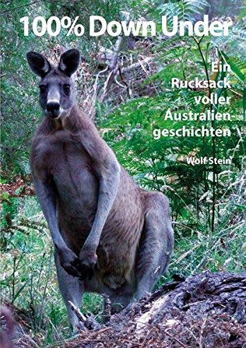 100-down-under-ein-rucksack-voller-australiengeschichten