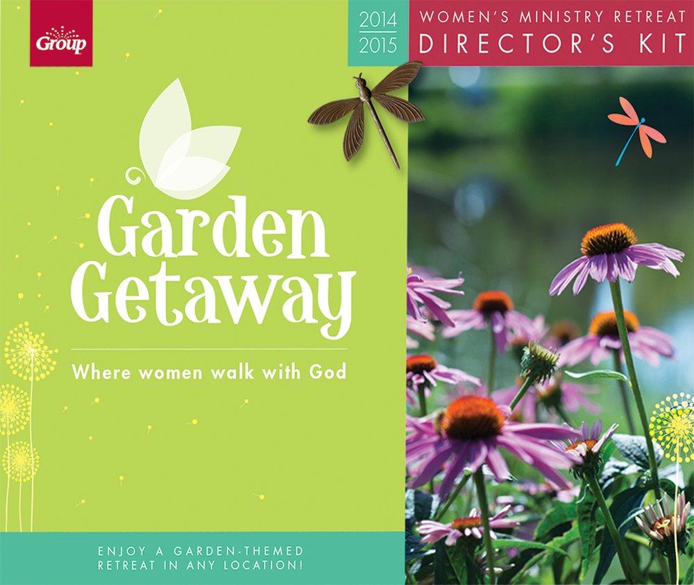 Charmant Garden Getaway Retreat Directoru0027s Kit: Where Women Walk With God: Group  Publishing: 9781470708634: Amazon.com: Books