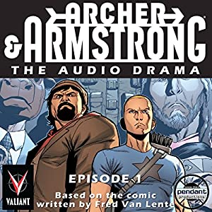 Archer & Armstrong #1 Hörbuch
