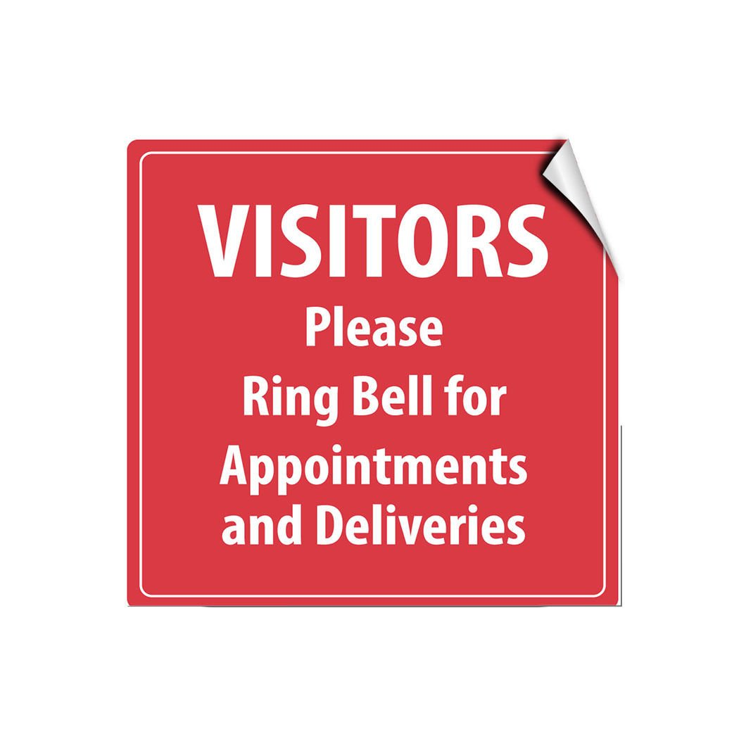 Visitors Please Ring Bell Appointments Deliveries LABEL DECAL STICKER Sticks to Any Surface