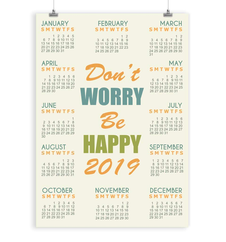 Be Happy Quote Wall Calendar 2019 Famous Saying 5x7, 8x10, 11x14, 12x16, 13x19, 16x20 inches - Unframed