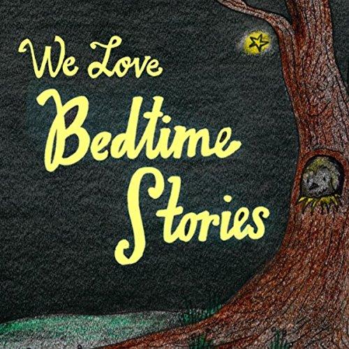We Love Bedtime Stories