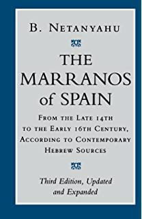 the origins of the inquisition in fifteenth century spain b the marranos of spain from the late 14th to the early 16th century according