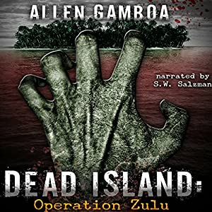Dead Island: Operation Zulu Audiobook