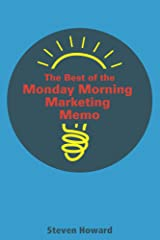 The Best of the Monday Morning Marketing Memo Kindle Edition