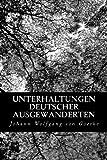 Unterhaltungen Deutscher Ausgewanderten, Johann Wolfgang Von Goethe, 1478190906