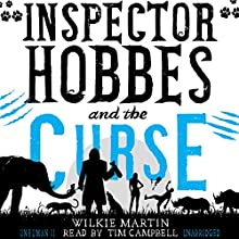 Inspector Hobbes and the Curse: Unhuman, Book 2 Audiobook by Wilkie Martin Narrated by Tim Campbell