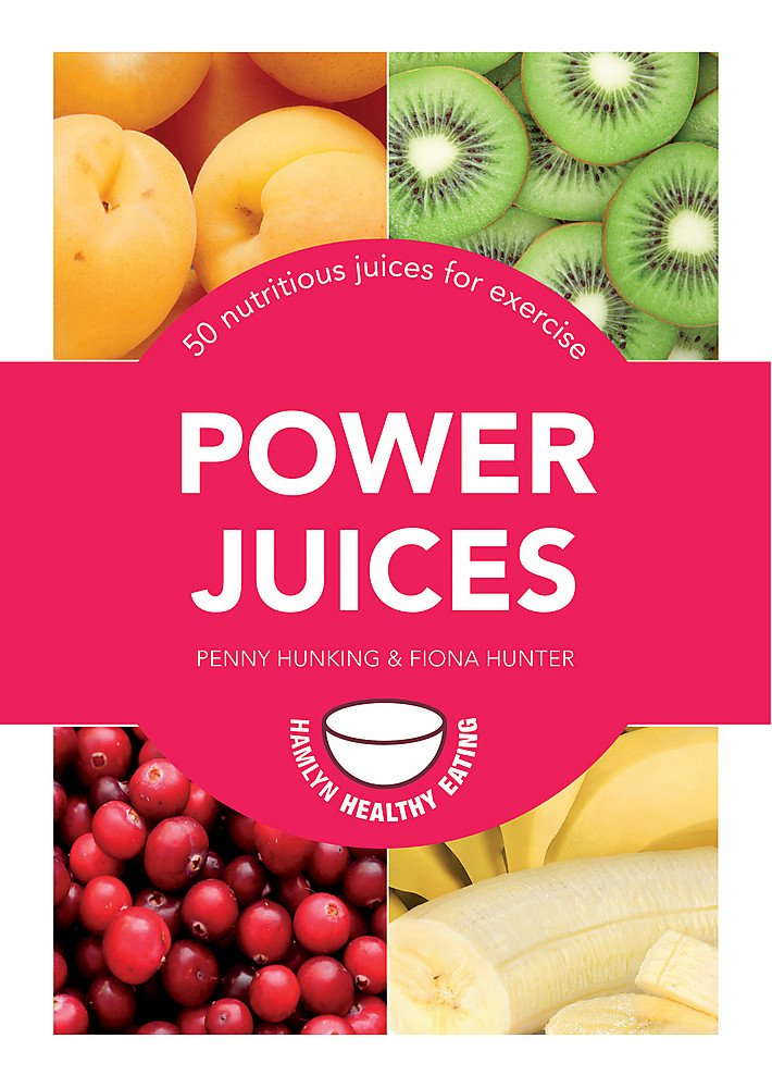 Power Juices: 50 nutritious juices for exercise PDF