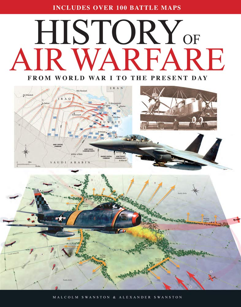History of Air Warfare From World War I to the Present Day
