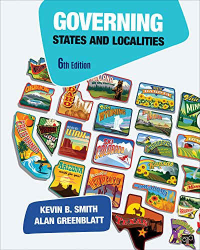 a discussion of chapters 1 6 of governing states and localities a textbook by kevin b smith and alan