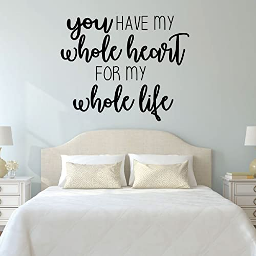 Amazoncom Love Quotes Wall Decal You Have My Whole Heart For My