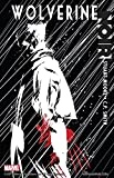 Wolverine Noir: Collected Edition (Wolverine Noir Vol. 1)