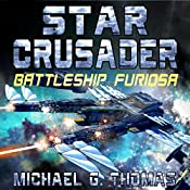 Star Crusader: Battleship Furiosa | Michael G. Thomas