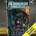 The Way of Caine: The Warcaster Chronicles, Vol. One Hörbuch von Miles Holmes Gesprochen von: Marc Vietor