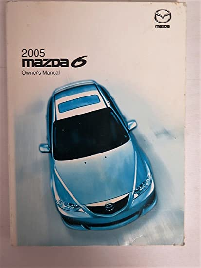 2005 Mazda 6 Owners Manual Guide Book
