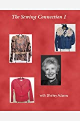 The Sewing Connection Series 1: Shirley Adams Sewing Connection Kindle Edition