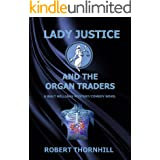 Lady Justice and the Organ Traders