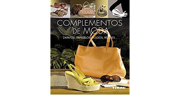 COMPLEMENTOS DE MODA.(PEQUEñOS TESOROS).(REF.256-015): Natalio Martín Arroyo: 9788499282602: Amazon.com: Books