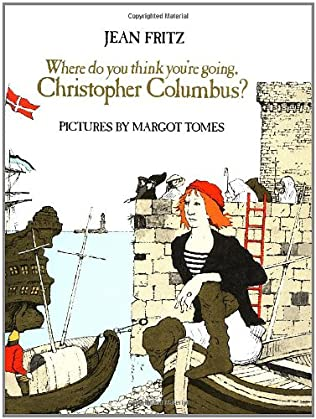 book cover of Where Do You Think You\'re Going, Christopher Columbus?