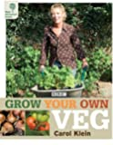 RHS Grow Your Own: Veg (Royal Horticultural Society Grow Your Own)