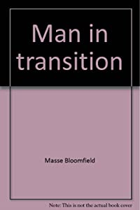 Man in transition;: A concept of history,