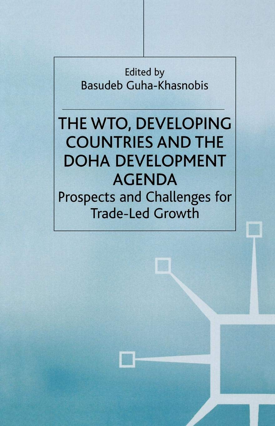 Poverty and the WTO: Impacts of the Doha Development Agenda (Trade and Development)