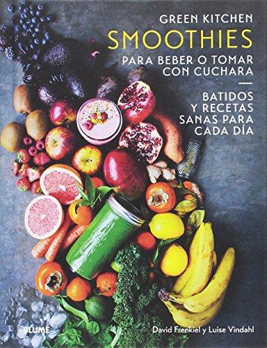 Smoothies para beber o tomar con cuchara por David Frenkiel,Luise Vindahl,Rodríguez Fischer, Cristina,Diéguez Diéguez, Remedios