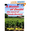 A MATTER OF DOUBT - the novel of Claude Bernard
