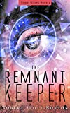 Free eBook - The Remnant Keeper