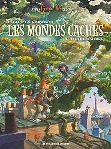 """Afficher """"Les mondes cachés n° 1<br /> L'arbre forêt"""""""