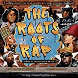 Download The Roots of Rap: 16 Bars on the 4 Pillars of Hip-Hop in PDF ePUB Free Online