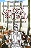 How to Draw Manga Characters Book : Attack on Titan Edition Vol 1: Mastering Manga Boys and Anime Girls : Drawing Books of Japanese Anime and Game ... 11 (How to Draw Anime Characters Series)