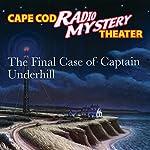 The Final Case of Captain Underhill | Steven Thomas Oney