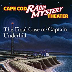 The Final Case of Captain Underhill