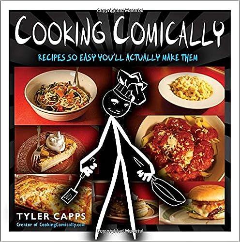 Book Cooking Comically: Recipes So Easy You'll Actually Make Them