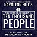 What I Learned from Anaylyzing Ten Thousand People Audiobook by Napoleon Hill Narrated by Rich Germaine
